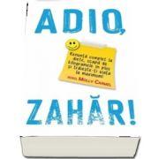 Adio, Zahar!