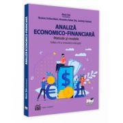 Analiza economica-financiara. Metode si modele. Editia a VI-a, revizuita si adaugita