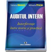 Auditul intern - Interferente intre teorie si practica