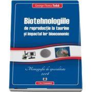 Biotehnologiile de reproductie la taurine si impactul lor bioeconomic