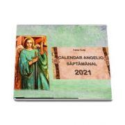 Calendar angelic saptamanal 2021 de Felicia Tonita