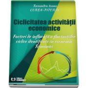 Ciclicitatea activitatii economice. Factori de influenta a fluctuatiilor ciclice identificate in economia Romaniei