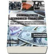 Criminalitatea economico-financiara.