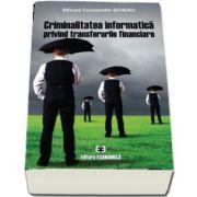 Criminalitatea informatica privind transferurile financiare
