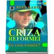 Criza reformei: Eu sunt roman?