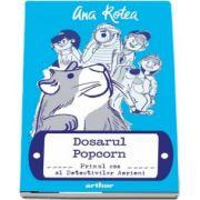 Ana Rotea. Dosarul Popcorn. Primul caz al Detectivilor Aerieni