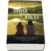 Doua vieti (Karen Raney)