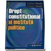 Drept constitutional si institutii publice