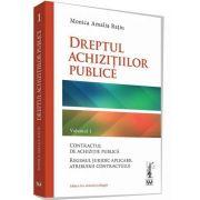 Dreptul achizitiilor publice. Volumul I, editia a II-a