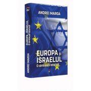 Europa si Israelul. O simbioza istorica
