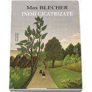 Inimi cicatrizate (Max Blecher)