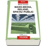 Mass-media, religie, spatiu public
