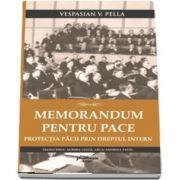 Memorandum pentru pace. Protectia pacii prin dreptul intern