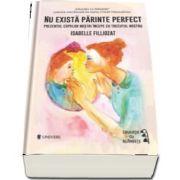 Nu exista parinte perfect