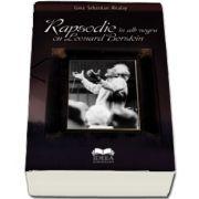 Rapsodie in alb negru cu Leonard Bernstein