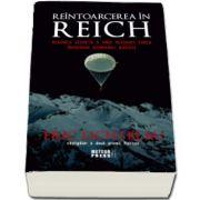 Reintoarcerea in Reich - Proiect istoriografic initiat de regizorul Steven Spilberg