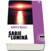 Sabie de lumina (Rodica Braga)