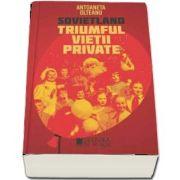 Sovietland. Triumful vietii private