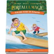 Valuri mari in Hawaii. Portalul Magic nr. 24 (Seria PORTALUL MAGIC)