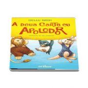A doua carte cu Apolodor, editia 2020 - Gellu Naum