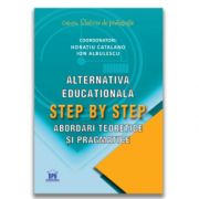 Alternativa educationala Step by Step: Abordari teoretice si pragmatice