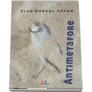 Antimetafore de Elsa Dorval Tofan