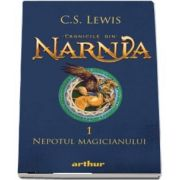 Cronicile din Narnia. Volumul I. Nepotul magicianului. (Editie 2020)
