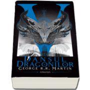 George R. R. Martin, Dansul dragonilor (Seria Cantec de gheata si foc, partea a V-a, ed. 2020)