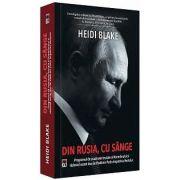 Din Rusia, cu sange de Heidi Blake