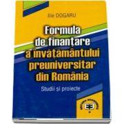 Formula de finantare a invatamantului preuniversitar din Romania: studii si proiecte