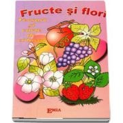 Fructe si flori