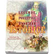 Legende, Povestiri, Poezii istorice