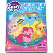 Marea carte de colorat. My Little Pony