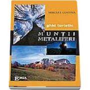 Muntii Metaliferi - Mic ghid turistic