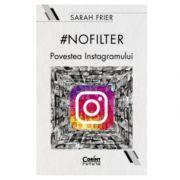 Nofilter. Povestea Instagramului
