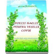 Poezii hazlii pentru veselii copii (auxiliar didactic pentru proiectele tematice)