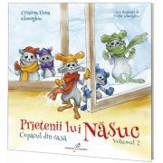 Prietenii lui Nasuc. Volumul 2: Copacul din casa