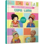 Prima mea carte despre copiii lumii