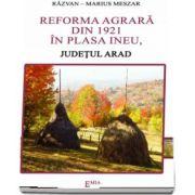Reforma agrara din 1921 in plasa ineu, judetul Arad