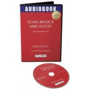 Napoleon Hill, Scara magica spre succes - Audiobook