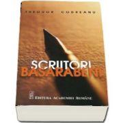 Scriitorii basarabeni de Theodor Codreanu