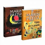 Seria de autor Marin Preda - 2 carti. Imposibila intoarcere si Viata ca o prada