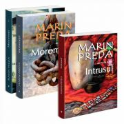 Seria de autor Marin Preda - 3 carti. Morometii in 2 volume si Intrusul