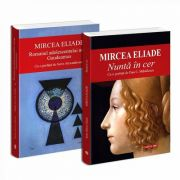 Seria de autor Mircea Eliade - 2 carti. Romanul adolescentului miop Gaudeamus si Nunta in cer