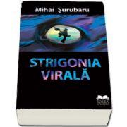 Strigonia virala de Mihai Surubaru