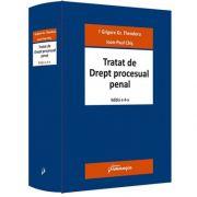 Tratat de Drept procesual penal. Editia a 4-a