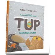 Tup, salvatoarea iernii, cartea a doua