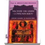 Vincentiu din Lerini - Commonittorium - Studiu analitic si traducere