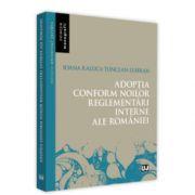Adoptia conform noilor reglementari interne ale Romaniei