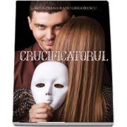 Crucificatorul